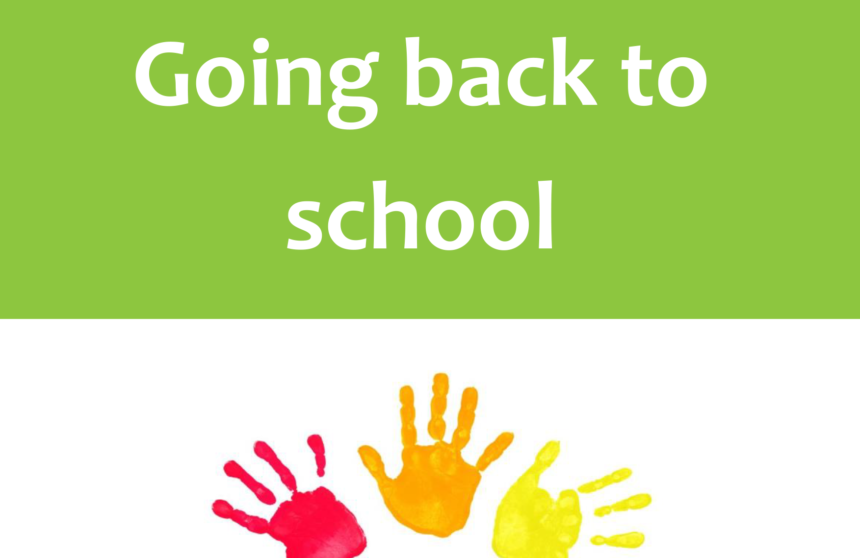 Going Back to School (Younger Children)